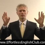 Effortless English Tips: Forced English Speaking