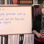 Rule 6: Do Not Study Grammar To Speak English